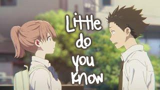 Download Koe No Katachi AMV - Little Do You Know Video