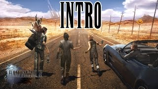 Download Final Fantasy 15 - INTRO - Stand by me - The gang start their road trip Video