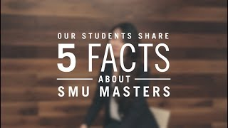 Download 5 Facts About SMU Masters Video
