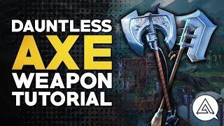 Download Dauntless | Axe Tutorial Video