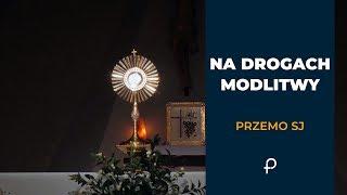 Download [NDM #7] - Adoracja (ratunek w kryzysie i wątpliwościach) - Przemo SJ Video