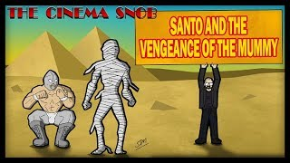 Download The Cinema Snob: SANTO AND THE VENGEANCE OF THE MUMMY Video