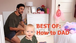 Download HOW TO: The Best Of (THE ULTIMATE BIBLE FOR DAD'S) Video