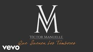 Download Víctor Manuelle - Que Suenen los Tambores (Audio) Video