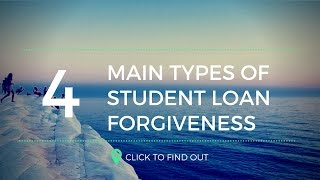 Download The Four Main Types Of Student Loan Forgiveness Programs Video