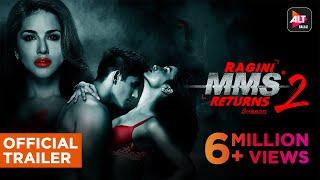 Download Ragini MMS Returns Season2 | Official Trailer | Sunny Leone | Divya Agarwal | Varun Sood | ALTBalaji Video