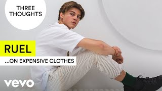 Download Ruel - Three Thoughts on Expensive Clothes Video