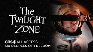 Download The Twilight Zone: Six Degrees of Freedom - Official Trailer | CBS All Access Video