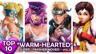 Download TOP 10 ″WARM-HEARTED″ SupeR/FinisheR Moves in Fighting Games! VOL.2 Video