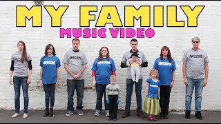 Download MY FAMILY! (MUSIC VIDEO) Video