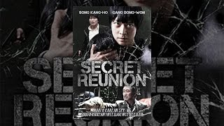 Download Secret Reunion Video