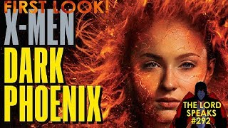 Download The Lord Speaks #292: X-Men Dark Phoenix First Look! Video