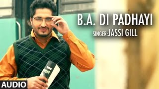Download Jassi Gill | BA Di Padhayi | Batchmate 2 | Punjabi Songs | T-Series Apna Punjab Video