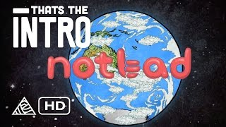 Download NotBad - Thats The Intro - Anthill Films [HD] Video