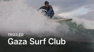 Download GAZA SURF CLUB Trailer | Festival 2016 Video