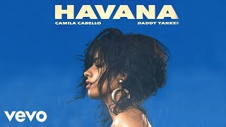 Download Camila Cabello, Daddy Yankee - Havana (Remix) Video