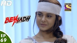 Download Beyhadh - बेहद - Episode 69 - 13th January, 2017 Video