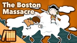 Download The Boston Massacre - Snow and Gunpowder - Extra History Video