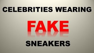 Download CELEBRITIES CAUGHT WEARING FAKE SNEAKERS Video