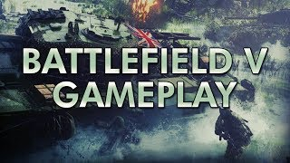 Download Battlefield V Gameplay!   Presented by EA Video