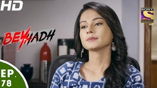 Download Beyhadh - बेहद - Episode 78 - 26th January, 2017 Video