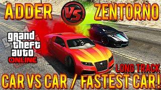 Download GTA 5 Adder Vs Zentorno LONG TRACK! Fastest Car In GTA 5! PROOF Speed Test #CarVersusCar Video