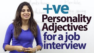 Download 08 Positive Personality Adjectives for a job Interview – Job interview Tips Video