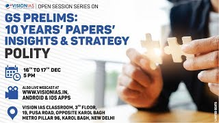 Download Open Session on GS Prelims : 10 Years' Papers' Insights & Strategy | Polity Part 2 Video