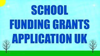 Download School Funding Grants Application UK Video