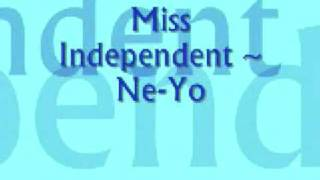 Download Miss Independent - Ne-Yo With Lyrics Video