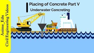 Download Underwater Concreting || Placing of Concrete || Manufacture of Concrete #18 || Video