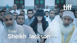 Download SHEIKH JACKSON Trailer | TIFF 2017 Video