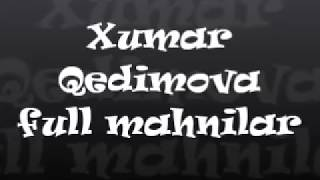 Download Xumar Qədimova bütün mahnılar / Хумар Гадимова все трек Video