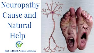 Download Neuropathy: The Cause & Natural Treatment Video