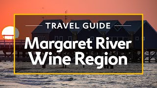 Download Margaret River Wine Region Vacation Travel Guide | Expedia Video
