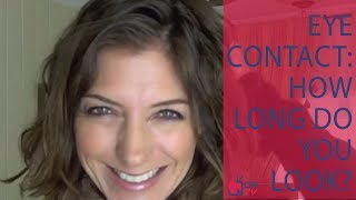 Download EYE Contact: How Long Should I Look at Her? - by Allana Pratt (for Digital Romance TV) Video