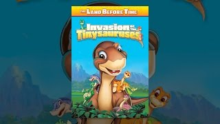 Download The Land Before Time XI: Invasion of the Tinysauruses Video