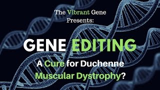 Download Gene Editing: A Cure for Duchenne Muscular Dystrophy? Video
