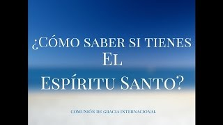 Download Cómo saber si tienes el Espíritu Santo Video