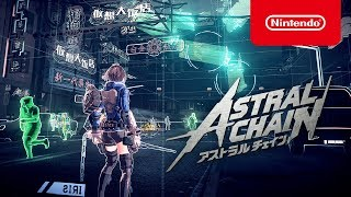 Download ASTRAL CHAIN(アストラルチェイン) 紹介映像 Video