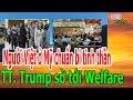 Download TT. Trump s-ờ tới W-e-lf-are, Người Việt ở Mỹ chuẩn bị tinh thần - Donate Sharing Video