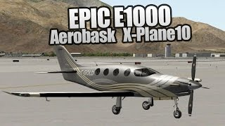 Download Epic E1000 by Aerobask - X-Plane 10 - KSAN - KPSP Video
