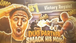 Download I MADE MY DUO PARTNER SMACK HIS MOM AFTER THIS... MOST INTENSE FORTNITE GAME Video