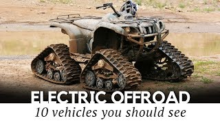 Download 10 Electric All Terrain Vehicles for Maximum Offroad Fun in 2018 Video