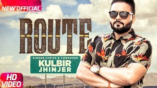 Download Route (Full Video) | Kulbir Jhinjer | Deep Jandu | Sukh Sanghera | Speed Records Video