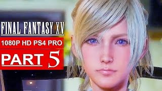 Download FINAL FANTASY 15 Gameplay Walkthrough Part 5 [1080p HD PS4 PRO] FINAL FANTASY XV - No Commentary Video
