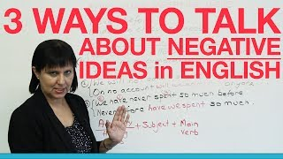 Download 3 ways to express negative ideas POWERFULLY Video