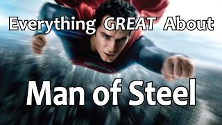 Download Everything GREAT About Man of Steel! Video