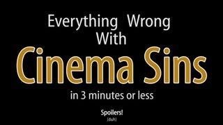 Download Everything Wrong With Cinema Sins In 3 Minutes Or Less Video
