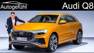 Download All-new Audi Q8 premiere REVIEW SUV Coupé 2019 - Autogefühl Video